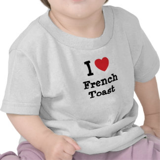 Amo la camiseta del corazón de la tostada francesa