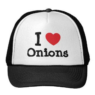 Amo la camiseta del corazón de las cebollas gorra