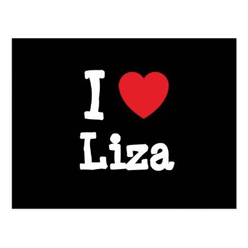 Amo la camiseta del corazón de Liza Tarjeta Postal