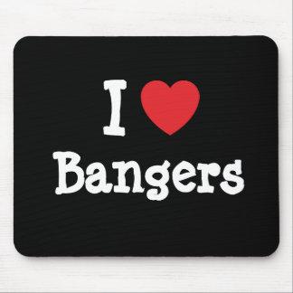 Amo la camiseta del corazón de los Bangers Tapete De Raton