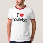 Amo la camiseta del corazón de Madelyn Camisas