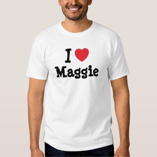 Amo la camiseta del corazón de Maggie Playeras