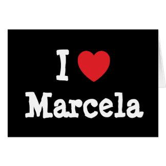 Amo la camiseta del corazón de Marcela Felicitaciones