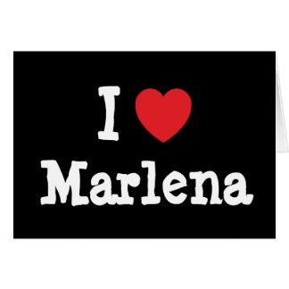 Amo la camiseta del corazón de Marlena Felicitación