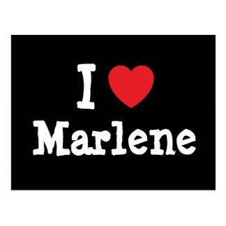 Amo la camiseta del corazón de Marlene Postal