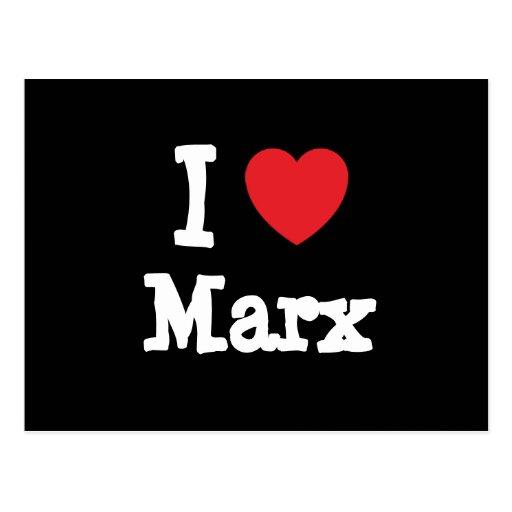 Amo la camiseta del corazón de Marx Tarjeta Postal