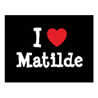 Amo la camiseta del corazón de Matilde Postal