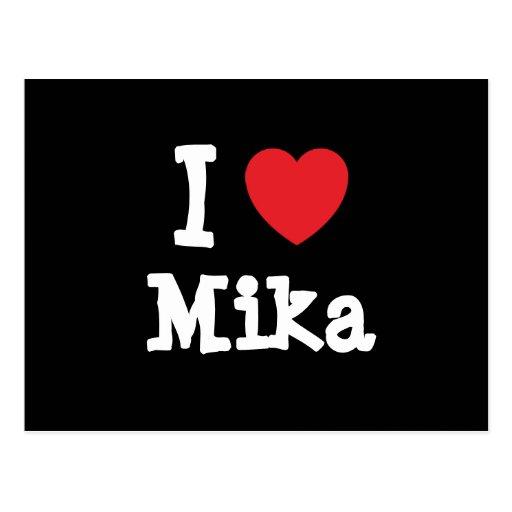 Amo la camiseta del corazón de Mika Tarjeta Postal
