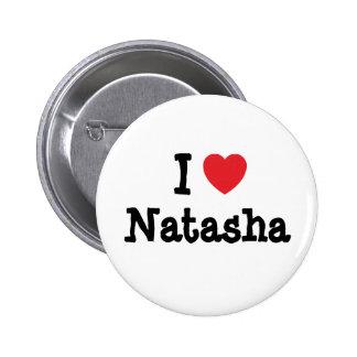 Amo la camiseta del corazón de Natasha Pins