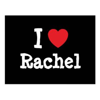 Amo la camiseta del corazón de Raquel Tarjeta Postal