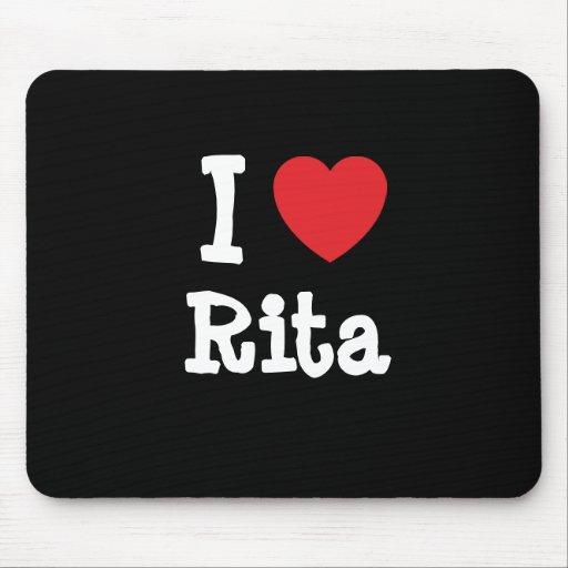 Amo la camiseta del corazón de Rita Alfombrillas De Ratones