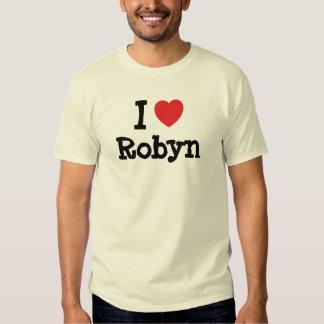 Amo la camiseta del corazón de Robyn Camisas