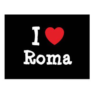 Amo la camiseta del corazón de Roma Postal