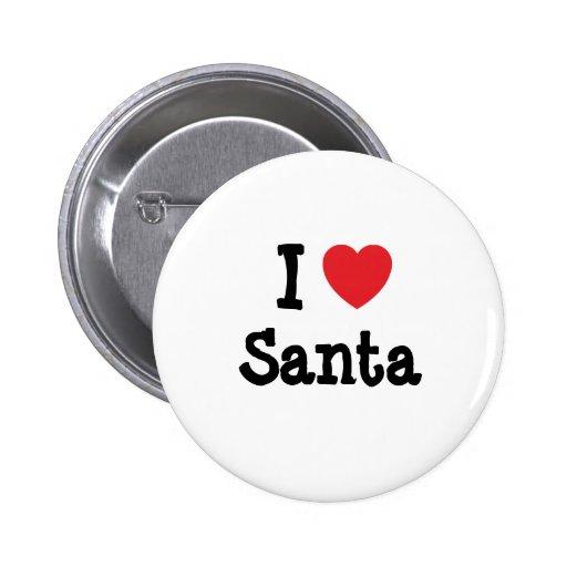 Amo la camiseta del corazón de Santa Pin Redondo 5 Cm