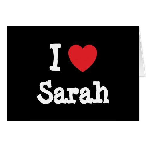 Amo la camiseta del corazón de Sarah Tarjeton