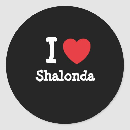 Amo la camiseta del corazón de Shalonda Pegatina Redonda