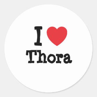 Amo la camiseta del corazón de Thora Pegatina Redonda