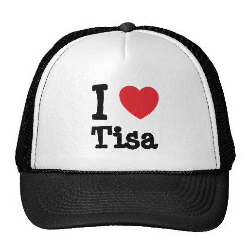 Amo la camiseta del corazón de Tisa Gorras