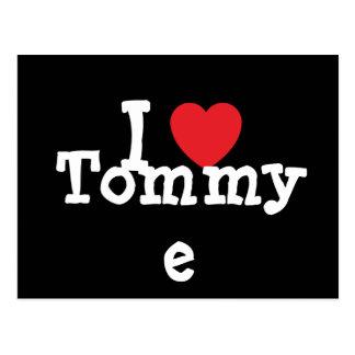 Amo la camiseta del corazón de Tommye Postal