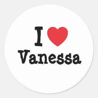 Amo la camiseta del corazón de Vanesa Pegatina Redonda