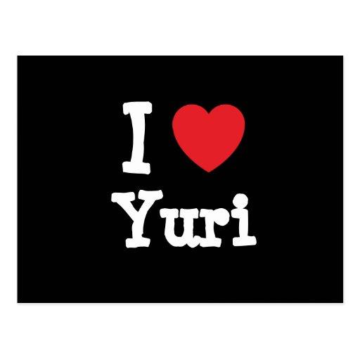 Amo la camiseta del corazón de Yuri Postal