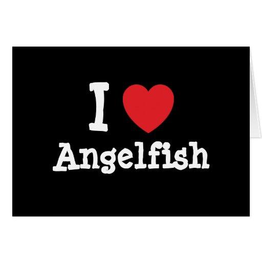 Amo la camiseta del corazón del Angelfish Felicitacion
