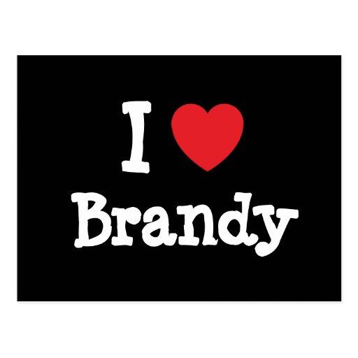 Amo la camiseta del corazón del brandy postales