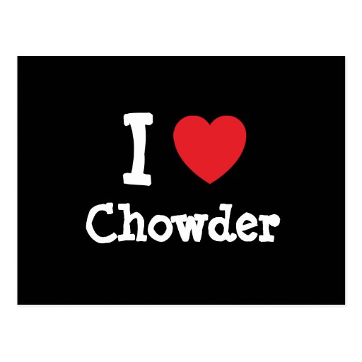 Amo la camiseta del corazón del Chowder Tarjetas Postales