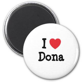 Amo la camiseta del corazón del Dona Imán Redondo 5 Cm