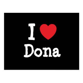 Amo la camiseta del corazón del Dona Tarjeta Postal