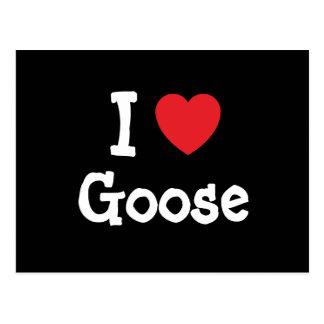 Amo la camiseta del corazón del ganso postales