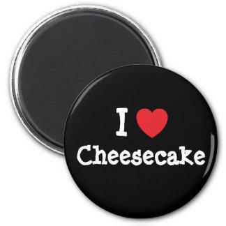 Amo la camiseta del corazón del pastel de queso imán redondo 5 cm