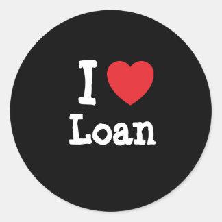 Amo la camiseta del corazón del préstamo pegatina redonda