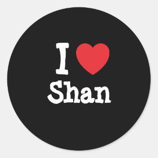 Amo la camiseta del corazón del Shan Pegatina Redonda
