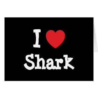 Amo la camiseta del corazón del tiburón tarjeta de felicitación