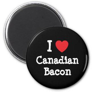 Amo la camiseta del corazón del tocino canadiense iman de frigorífico