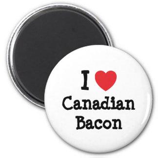 Amo la camiseta del corazón del tocino canadiense imán de frigorifico