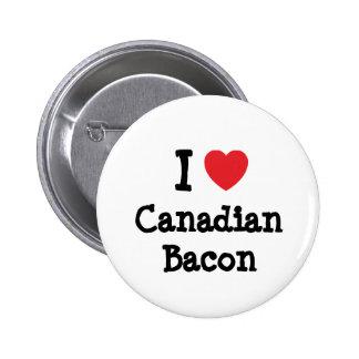 Amo la camiseta del corazón del tocino canadiense pin redondo 5 cm