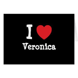 Amo la camiseta del corazón del Veronica Tarjeta De Felicitación
