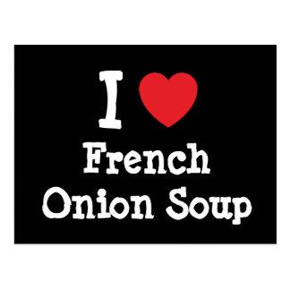 Amo la camiseta francesa del corazón de la sopa de tarjetas postales