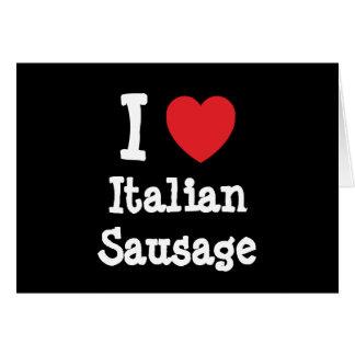 Amo la camiseta italiana del corazón de la salchic tarjeta de felicitación