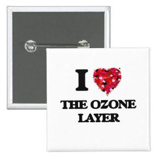 Amo la capa de ozono pin cuadrada 5 cm