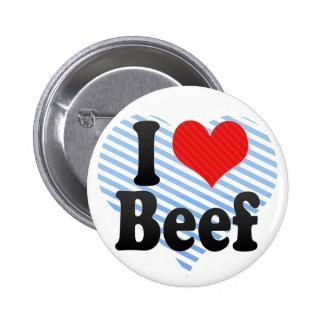 Amo la carne de vaca pin redondo 5 cm