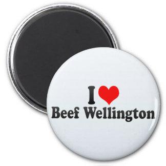 Amo la carne de vaca Wellington Imán Para Frigorífico