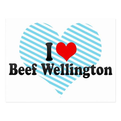 Amo la carne de vaca Wellington Tarjetas Postales
