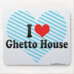 Amo la casa del ghetto alfombrillas de ratón