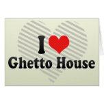 Amo la casa del ghetto tarjeta