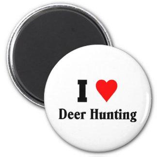 Amo la caza de los ciervos imán redondo 5 cm