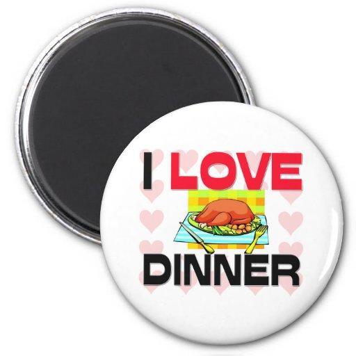 Amo la cena imán para frigorifico