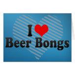 Amo la cerveza Bongs Tarjeton